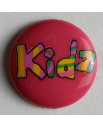 Kinderknopf lustig beschriftet mit kidz - Größe: 15mm - Farbe: pink - Art.Nr. 211573